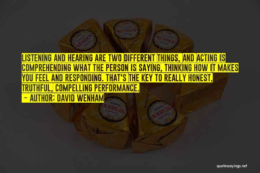 David Wenham Quotes 1979063