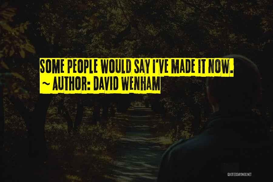 David Wenham Quotes 833407