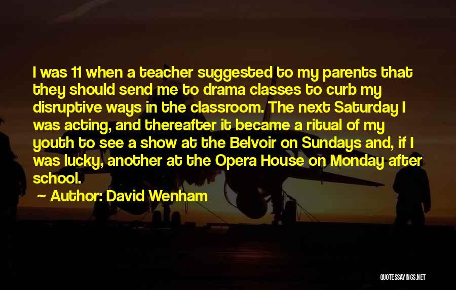 David Wenham Quotes 839509