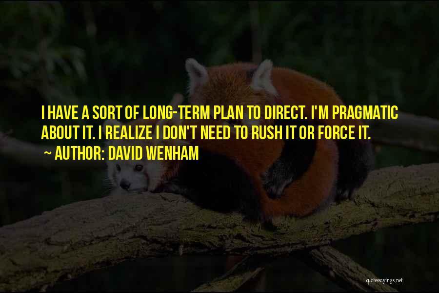 David Wenham Quotes 889419