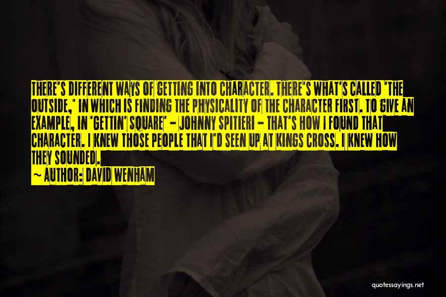 David Wenham Quotes 892559
