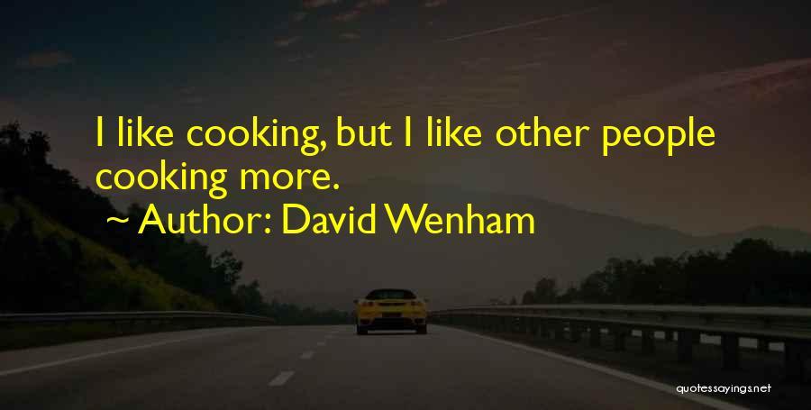 David Wenham Quotes 928187