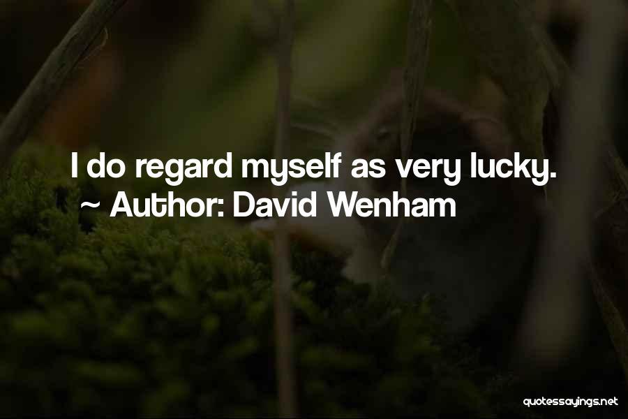 David Wenham Quotes 978500