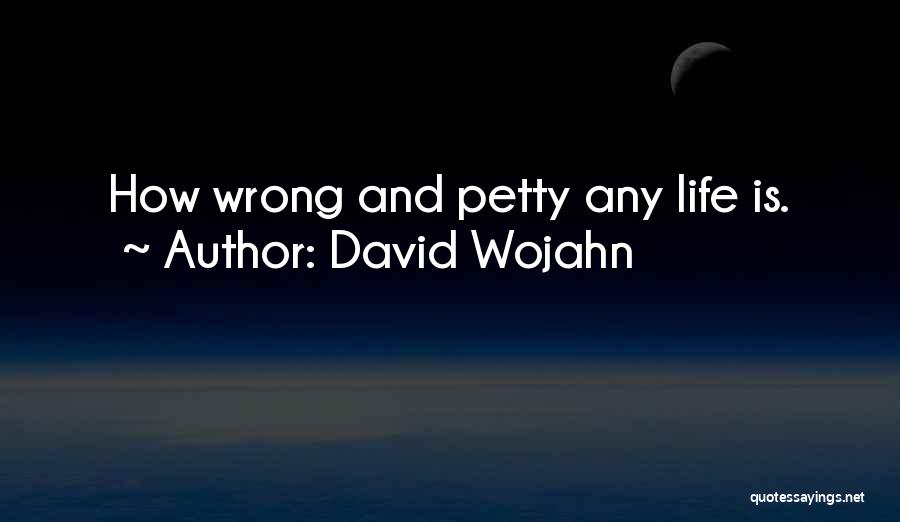 David Wojahn Quotes 1186740