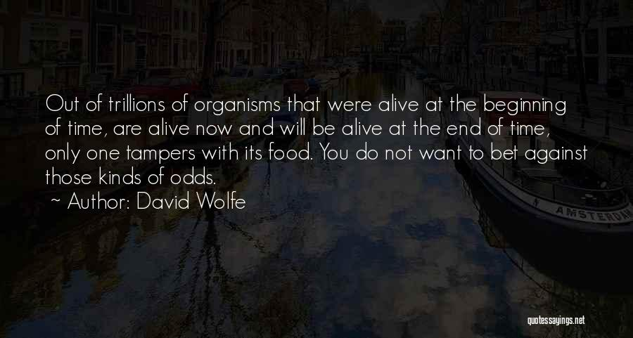 David Wolfe Quotes 1240786