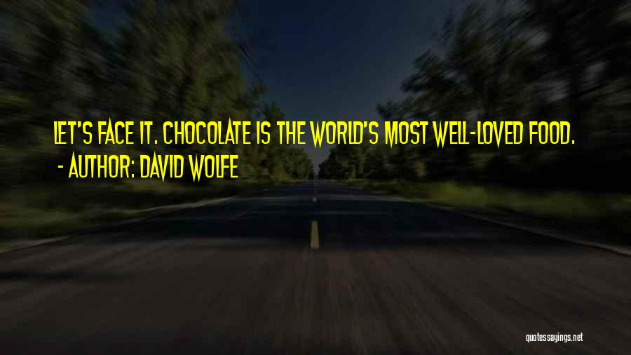 David Wolfe Quotes 1516301