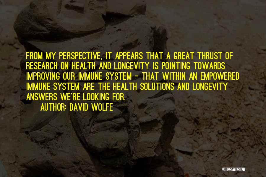 David Wolfe Quotes 1759865
