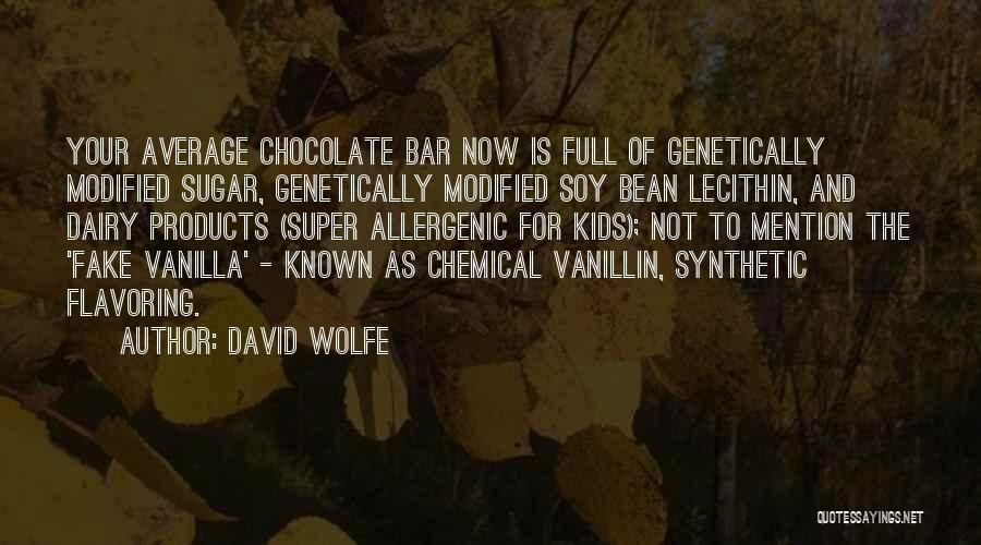 David Wolfe Quotes 1781892