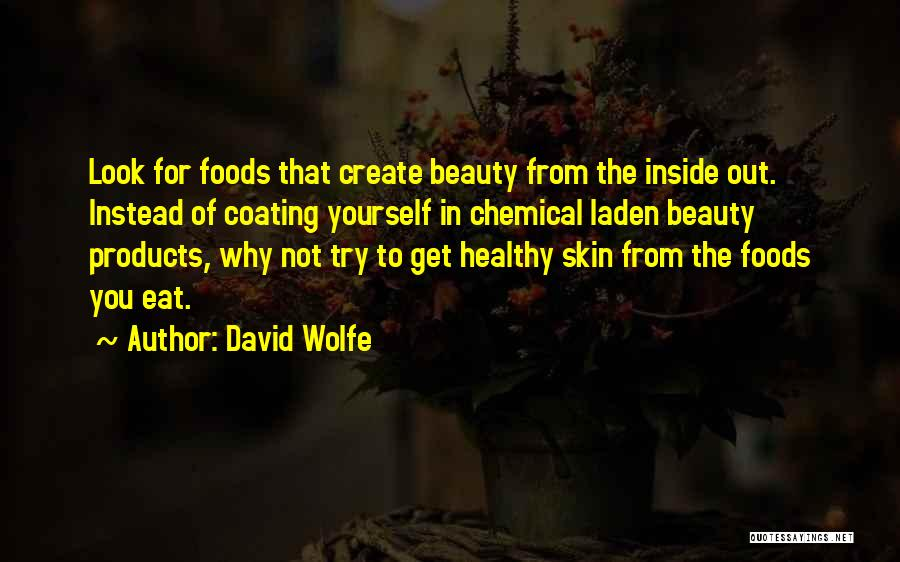 David Wolfe Quotes 2052783