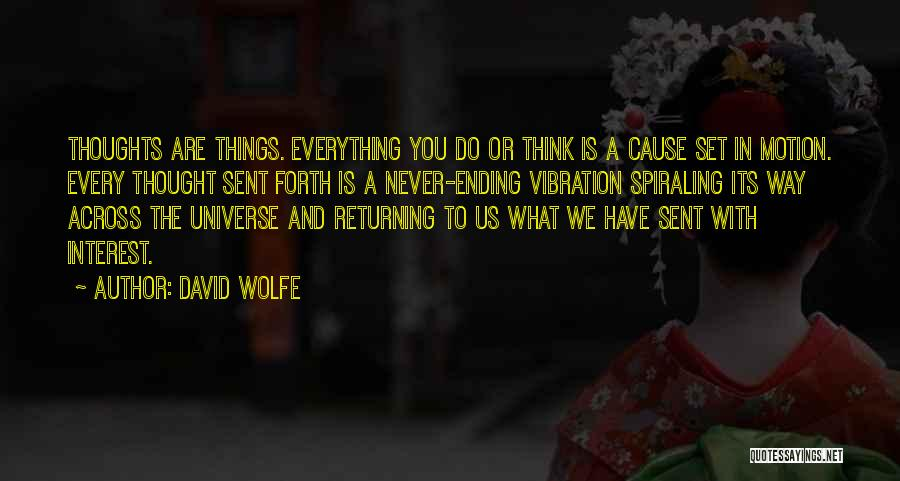 David Wolfe Quotes 436751