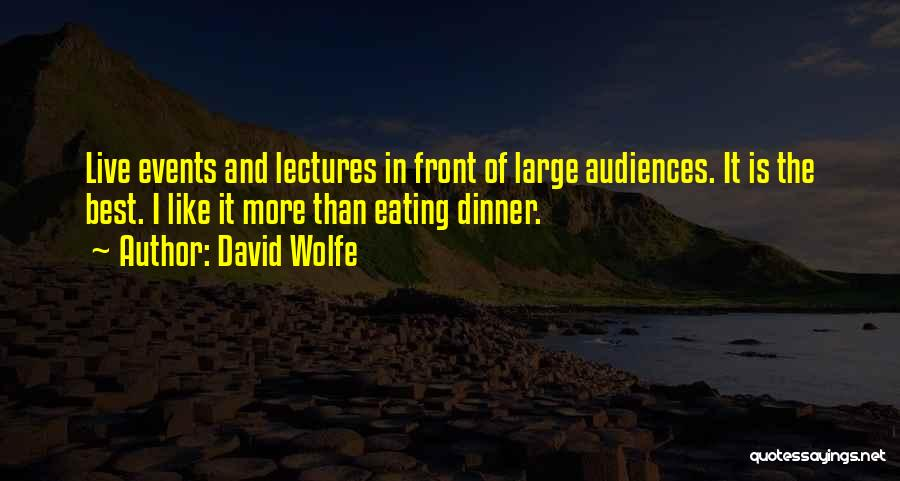 David Wolfe Quotes 444411