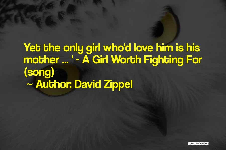 David Zippel Quotes 2065298