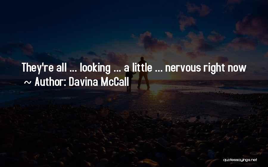 Davina McCall Quotes 1475182