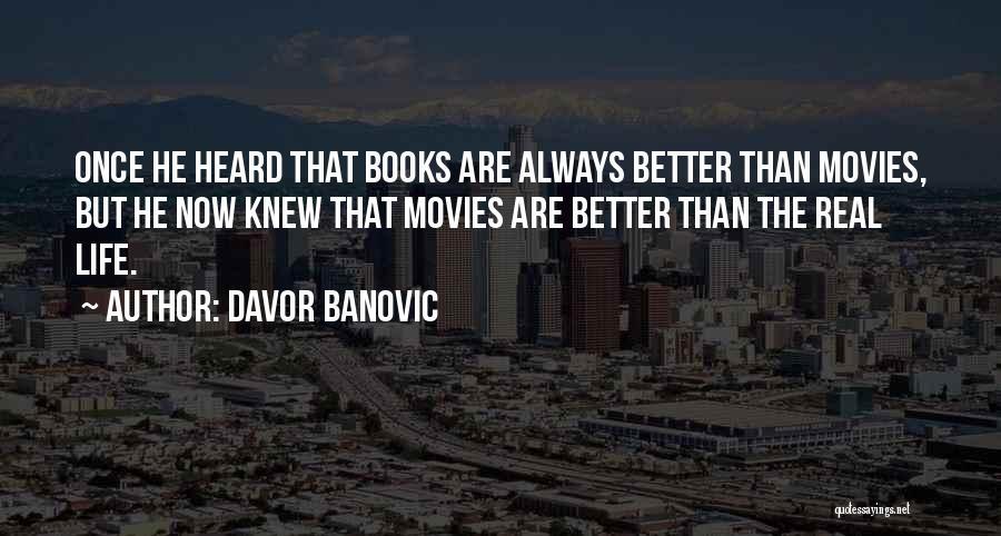 Davor Banovic Quotes 819807