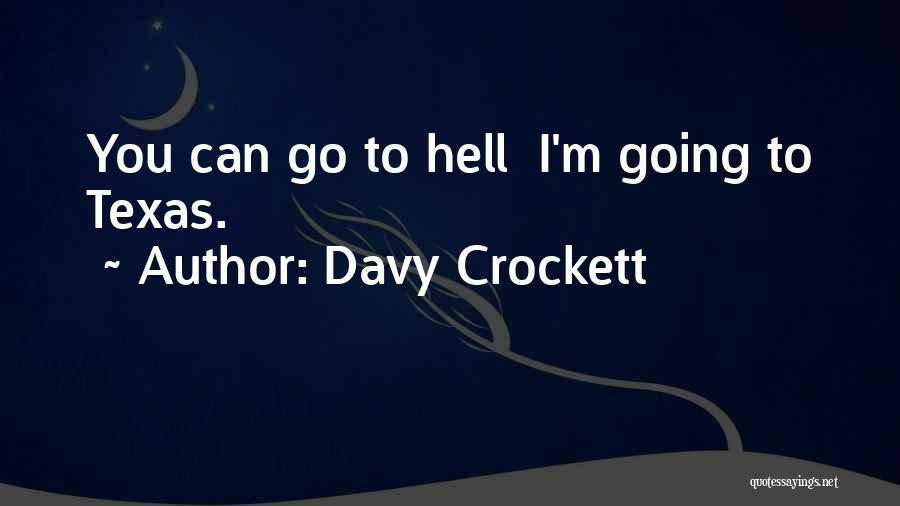 Davy Crockett Quotes 1235567