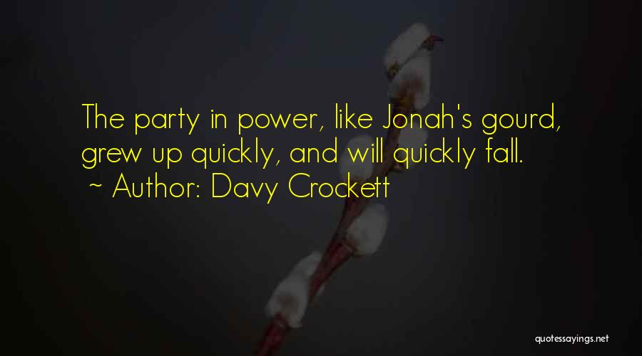 Davy Crockett Quotes 1741498