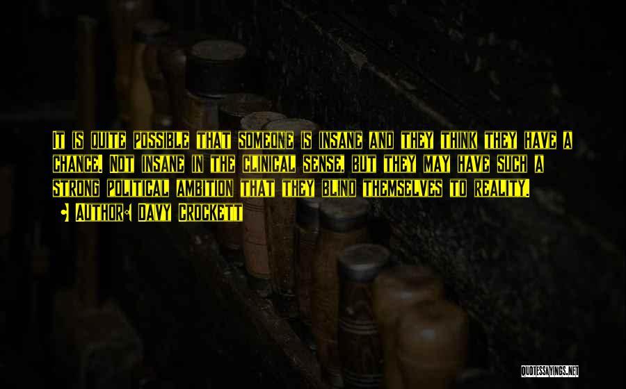 Davy Crockett Quotes 1903204