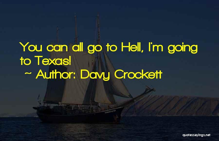 Davy Crockett Quotes 2227132