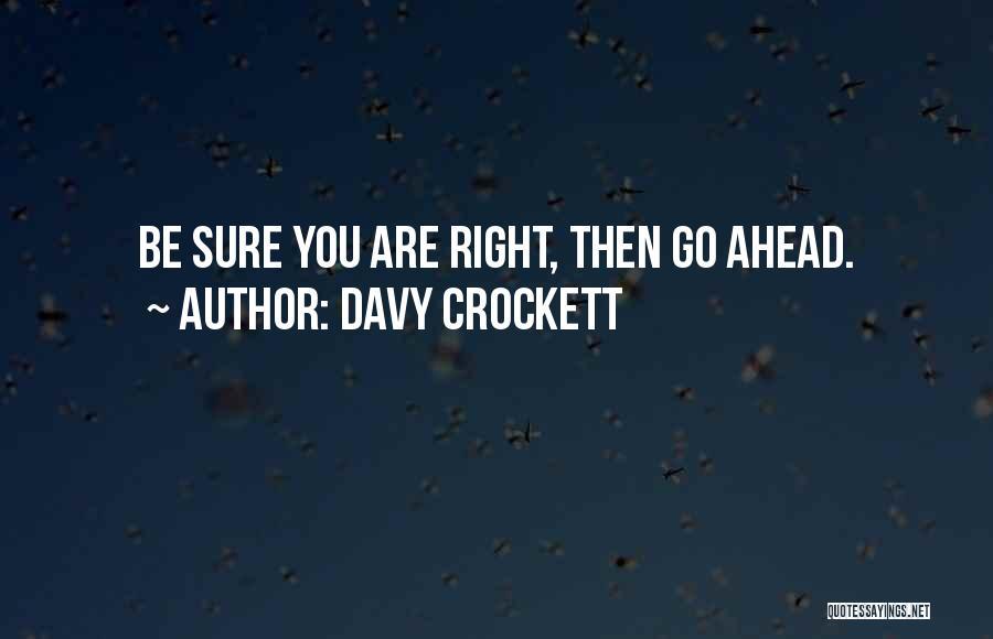 Davy Crockett Quotes 605913