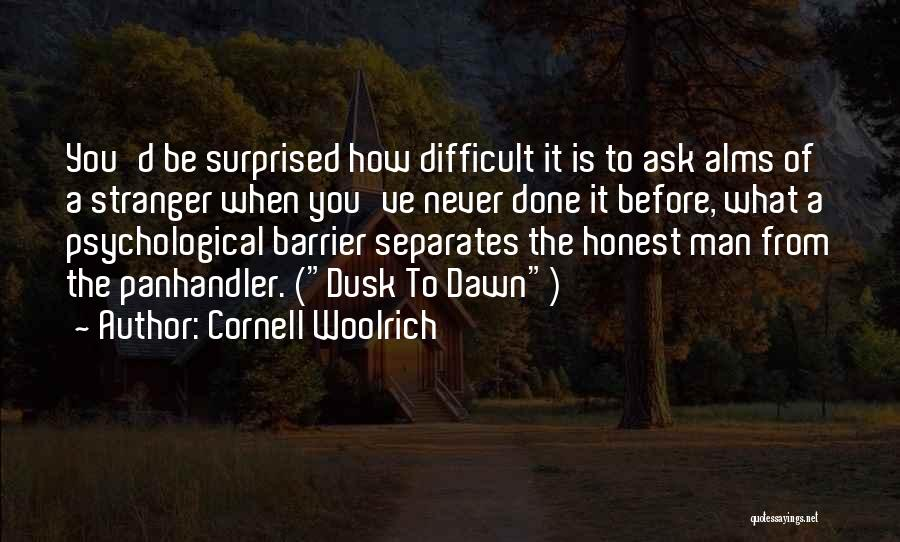 Dawn Till Dusk Quotes By Cornell Woolrich