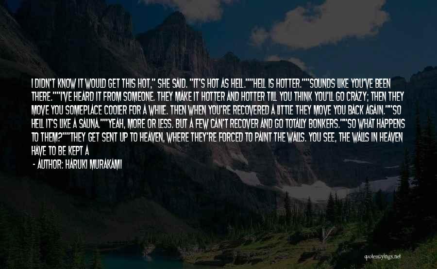 Dawn Till Dusk Quotes By Haruki Murakami