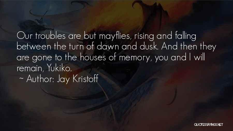 Dawn Till Dusk Quotes By Jay Kristoff