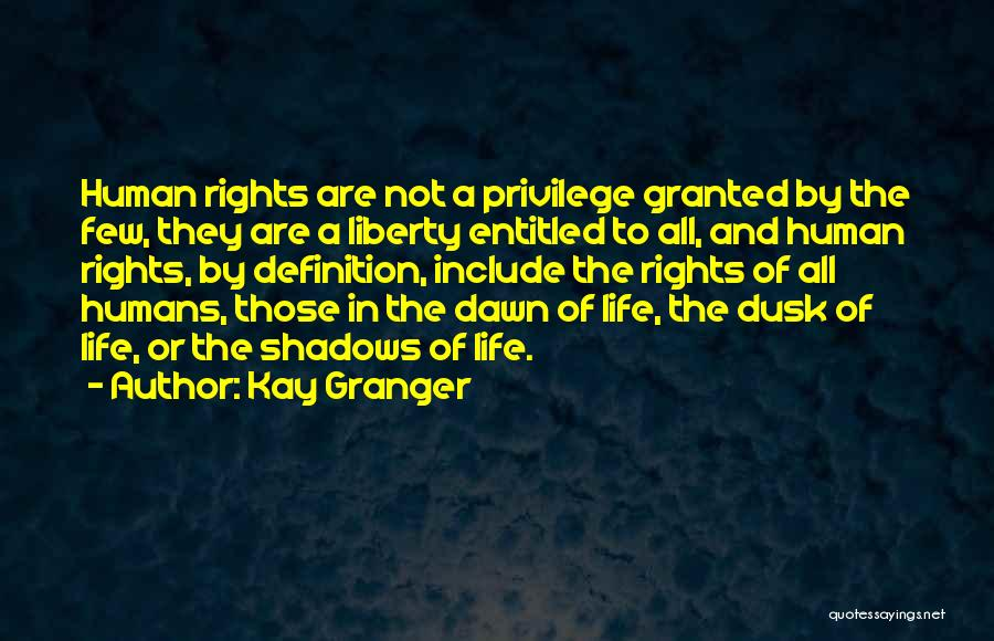 Dawn Till Dusk Quotes By Kay Granger