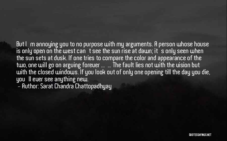 Dawn Till Dusk Quotes By Sarat Chandra Chattopadhyay