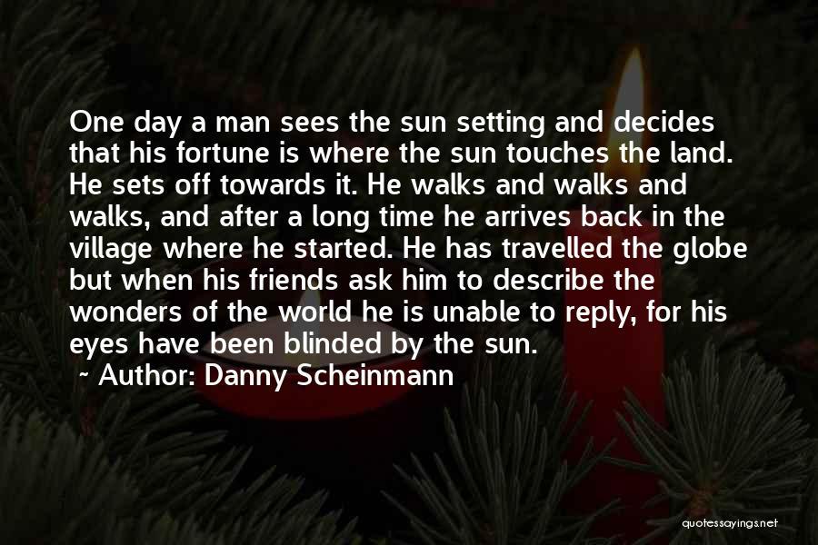 Day 1 Friends Quotes By Danny Scheinmann