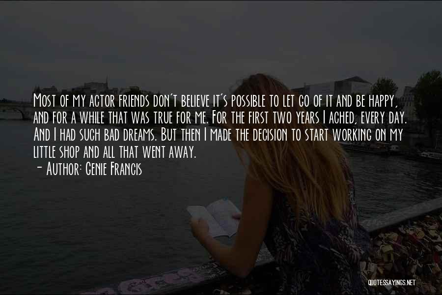 Day 1 Friends Quotes By Genie Francis
