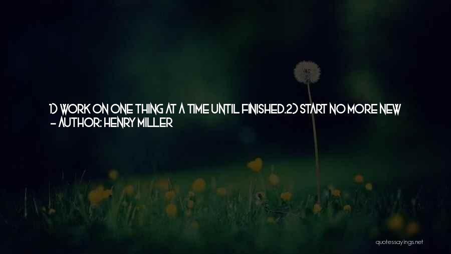 Day 1 Friends Quotes By Henry Miller