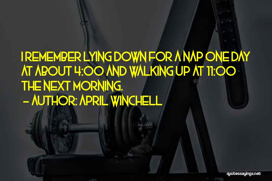 Day Morning Quotes By April Winchell