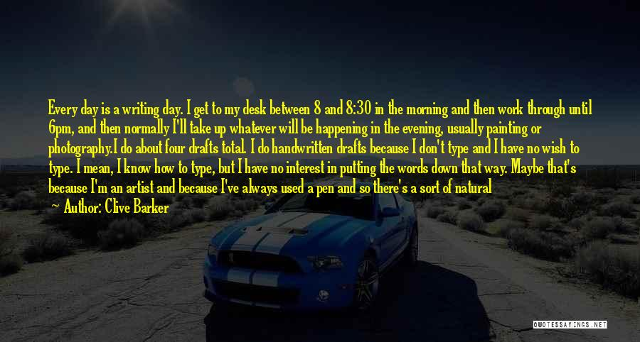 Day Morning Quotes By Clive Barker