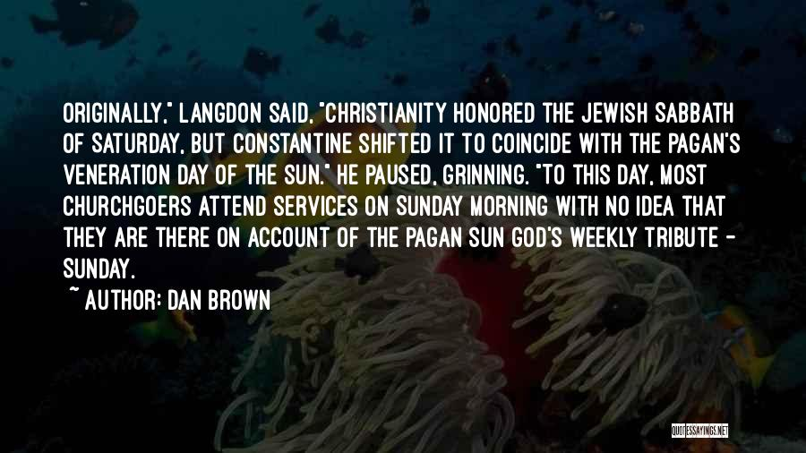 Day Morning Quotes By Dan Brown