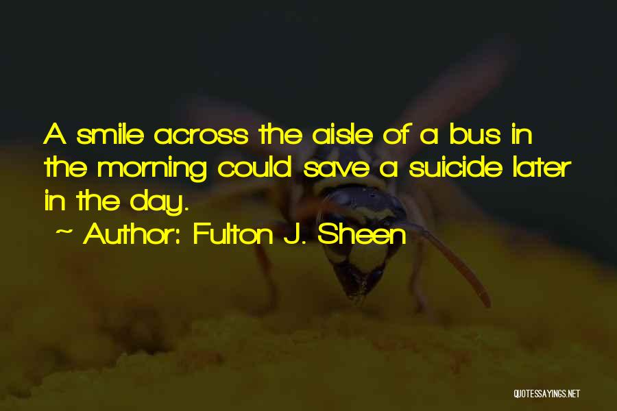 Day Morning Quotes By Fulton J. Sheen