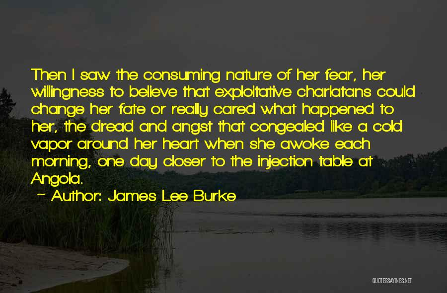 Day Morning Quotes By James Lee Burke
