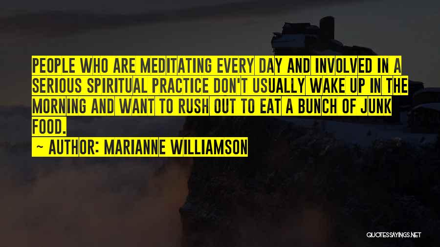 Day Morning Quotes By Marianne Williamson