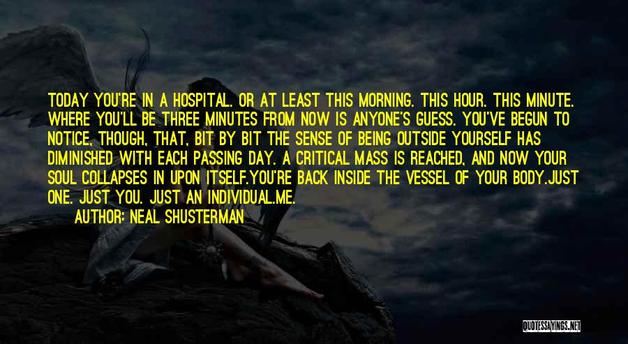 Day Morning Quotes By Neal Shusterman