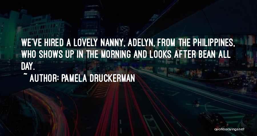 Day Morning Quotes By Pamela Druckerman