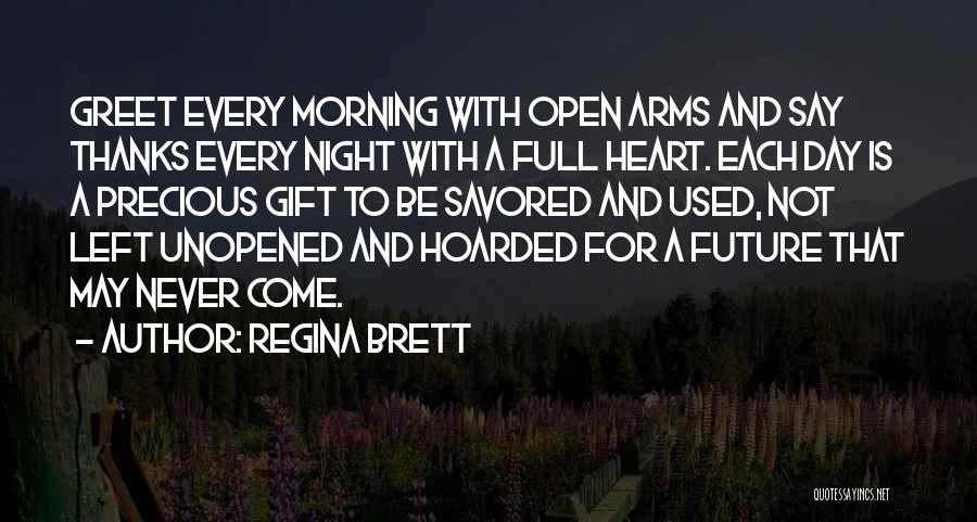 Day Morning Quotes By Regina Brett