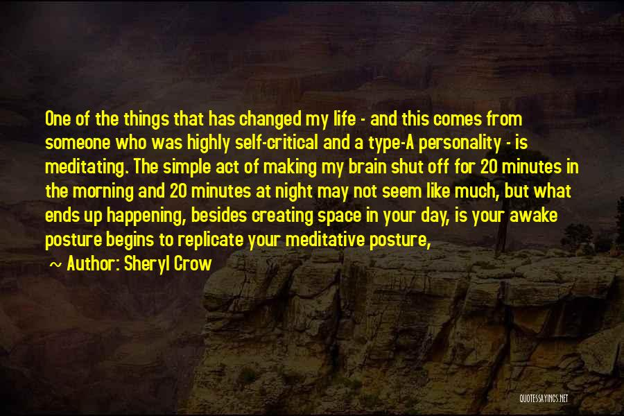 Day Morning Quotes By Sheryl Crow