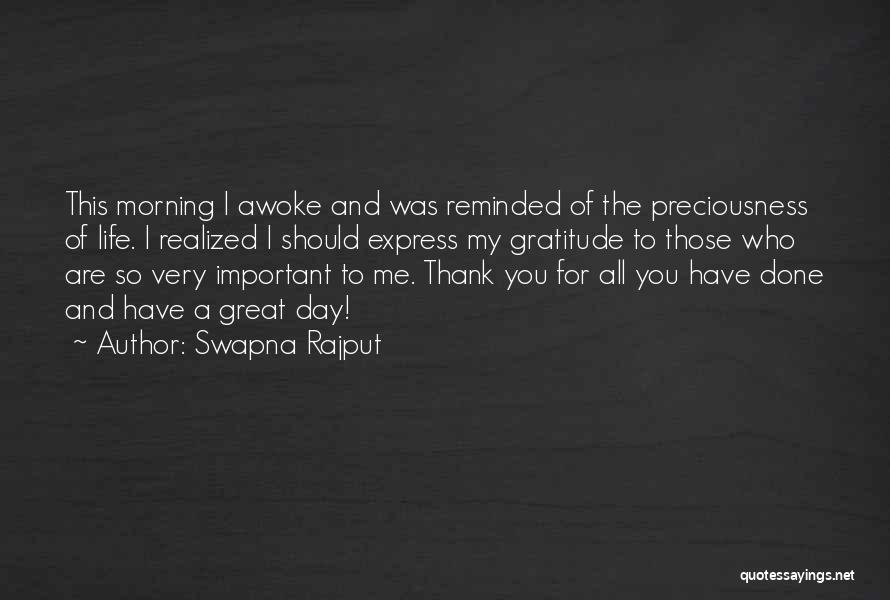 Day Morning Quotes By Swapna Rajput