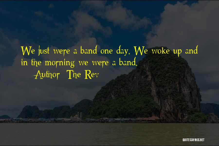 Day Morning Quotes By The Rev