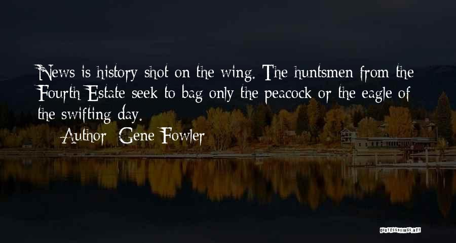 Day Wing Quotes By Gene Fowler