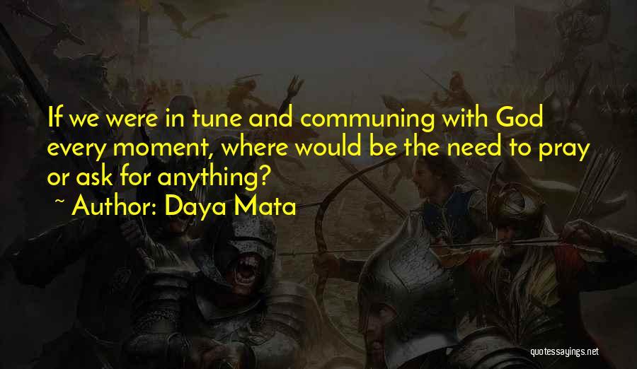 Daya Mata Quotes 2119859