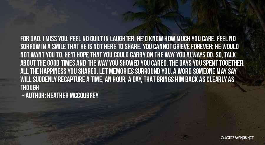 Days We Spent Together Quotes By Heather McCoubrey