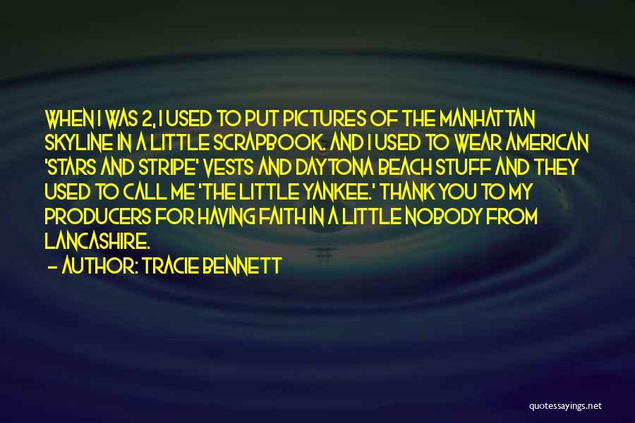 Daytona Beach Quotes By Tracie Bennett
