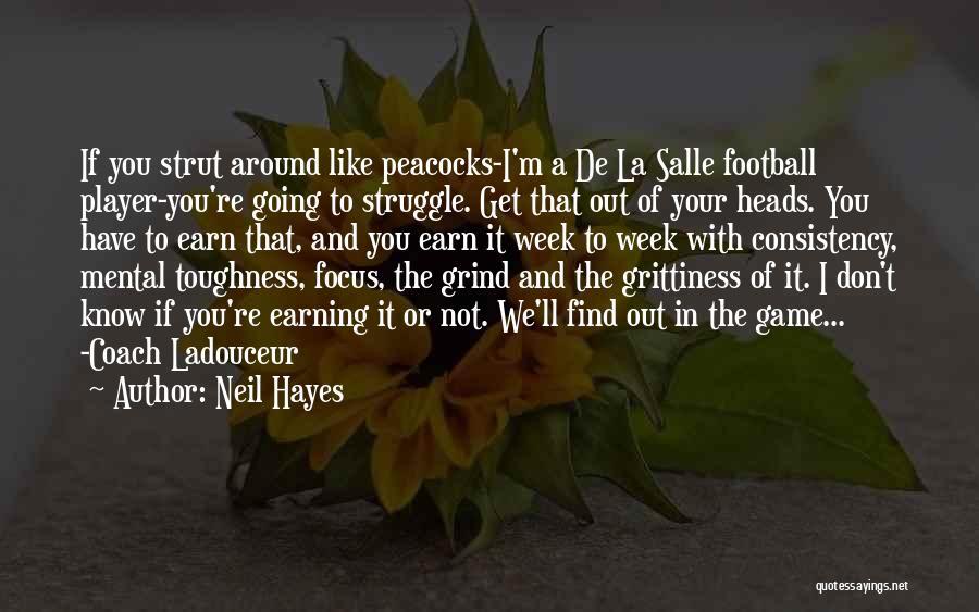 De La Salle Coach Quotes By Neil Hayes