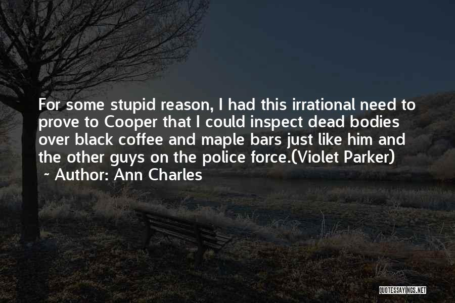 Dead And Stupid Quotes By Ann Charles
