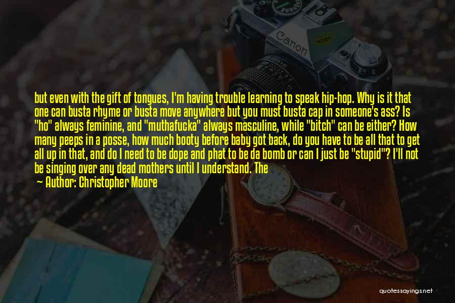 Dead And Stupid Quotes By Christopher Moore